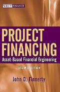 Project Financing Asset-based Financial Engineering