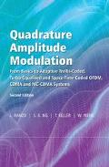 Quadrature Amplitude Modulation From Basics To Adaptive Trellis-coded, Turbo-equalised And S...