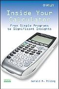 Inside Your Calculator From Simple Programs to Significant Insights