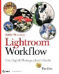 Adobe Photoshop Lightroom Workflow The Digital Photographer's Guide