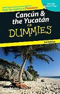 Cancun & the Yucatan for Dummies