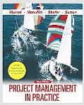 Project Management in Practice, 3rd Edition
