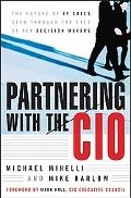 Partnering With the Cio The Future of It Sales Seen Through the Eyes of Key Decision Makers