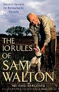 10 Rules of Sam Walton Success Secrets for Remarkable Results