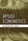 Applied Econometrics Using the Sassystem