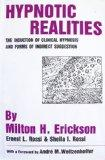Hypnotic Realities: The Induction of Clinical Hypnosis and Forms of Indirect Suggestion - Mi...