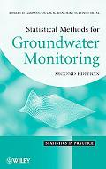 Statistical Methods for Groundwater Monitoring (Statistics in Practice)