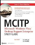 Mcitp Microsoft Windows Vista Desktop Support Enterprise Study Guide Exam 70-622
