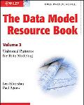 Data Model Resource Book: Universal Patterns for Data Modeling, Vol. 3