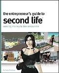 Entrepreneur's Guide to Second Life