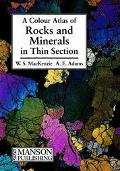 Color Atlas of Rocks and Minerals in Thin Section
