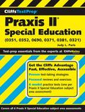 CliffsTestPrep Praxis II: Special Education (0351, 0352, 0690, 0371, 0381, 0321)
