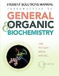 Introduction to General, Organic, and Biochemistry 9e Student Solutions Manual