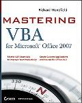 Mastering VBA for Microsoft Office 2007