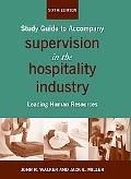 Supervision in the Hospitality Industry, Study Guide: Leading Hospitality Human Resources