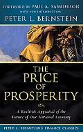 The Price of Prosperity: A Realistic Appraisal of the Future of Our National Economy (Peter ...