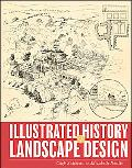 Illustrated History of Landscape Design