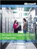 Microsoft Exchange Server 2007 Configuration (Exam 70-236)