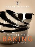 Professional Baking, Fifth Edition and Professional Baking Method Cards SET