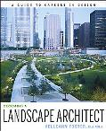 Becoming a Landscape Architect: A Guide to Careers in Design
