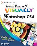 Teach Yourself VISUALLY Photoshop CS4