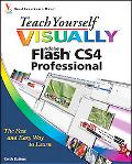 Teach Yourself VISUALLY Adobe Flash CS4 Professional (Teach Yourself VISUALLY (Tech) Series)