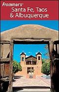 Frommer's Santa Fe, Taos & Albuquerque