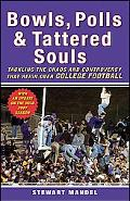 Bowls, Polls, and Tattered Souls: Tackling the Chaos and Controversy That Reign over College...