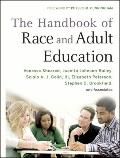 The Handbook of Race and Adult Education: A Resource for Dialogue on Racism