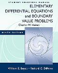 Elementary Differential Equations and Boundary Value Problems, Student Solution