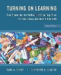 Turning on Learning: Five Approaches for Multicultural Teaching Plans for Race, Class, Gende...