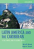Latin America and the Caribbean: A Systematic and Regional Survey