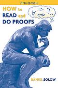 How to Read and Do Proofs: An Introduction to Mathematical Thought Proces