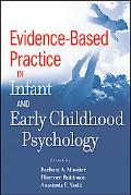 Evidence-Based Practice in Infant and Early Childhood Psy