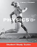 Student Study Guide to Accompany Physics 8th Edition