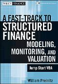 A Fast-Track to Structured Finance: Modeling, Monitoring and Valuation