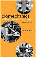 The Biomechanics and Motor Control of Human Movement