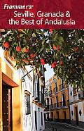 Frommer's Seville, Granada & the Best of Andalusia