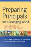 Preparing Principals for a Changing World: Lessons From Effective School Leadership Programs