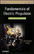 Fundamentals of Electric Propulsion: Ion and Hall Thrusters