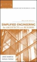 Simplified Engineering for Architects and Builders (Parker/ Ambrose Series of Simplified Des...