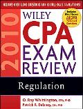 Wiley CPA Exam Review 2010, Regulation (Wiley Cpa Examination Review Regulation)
