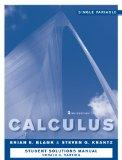 Calculus: Single Variable, Student Study and Solutions Companion