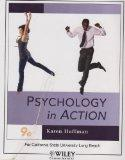 Psychology in Action 9e (For California State University Long Beach)