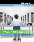70-643: Windows Server 2008 Applications Infrastructure Configuration with Virtual Lab, Set ...