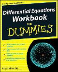 Differential Equations Workbook For Dummies (For Dummies (Math & Science))