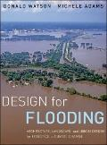 Design for Flooding : Architecture, Landscape, and Urban Design for Resilience to Climate Ch...