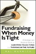 Fundraising When Money is Tight: Effective Strategies & Practical Steps for Surviving Tough ...