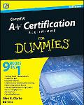 CompTIA A+ Certification All-In-One For Dummies (For Dummies (Lifestyles Paperback))