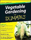 Vegetable Gardening For Dummies (For Dummies (Home & Garden))